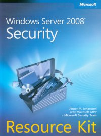 Windows Server 2008 Security Resource Kit