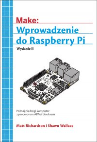 Wprowadzenie do Raspberry Pi, wyd. II