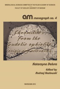 Chromitites from the Sudetic ophiolite : origin and alteration