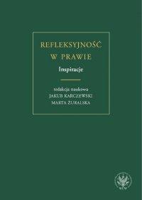 Refleksyjność w prawie. Inspiracje - Jakub Karczewski - ebook