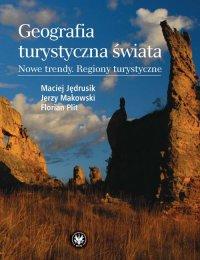 Geografia turystyczna świata. Nowe trendy. Regiony turystyczne