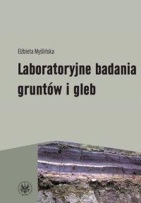 Laboratoryjne badania gruntów i gleb