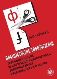 Anglojęzyczne zapożyczenia terminologiczne w rosyjskich czasopismach ekonomicznych przełomu XX i XXI wieku