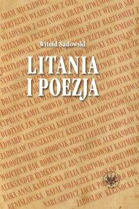 Litania i poezja. Na materiale literatury polskiej od XI do XXI wieku