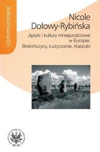 Języki i kultury mniejszościowe w Europie : Bretończycy, Łużyczanie, Kaszubi