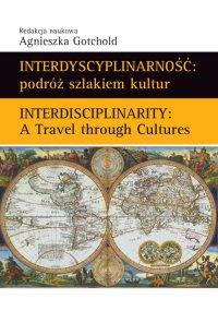 Interdyscyplinarność : podróż szlakiem kultur - Agnieszka Gotchold - ebook