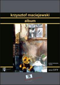 Album - Krzysztof Maciejewski - ebook