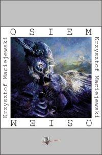 Osiem - Krzysztof Maciejewski - ebook