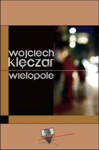 Wielopole - Wojciech Klęczar - ebook