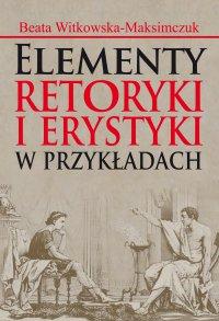 Elementy retoryki i erystyki w przykładach