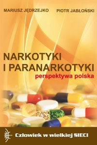 Narkotyki i paranarkotyki - perspektywa polska