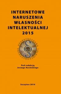 Internetowe naruszenia własności intelektualnej 2015