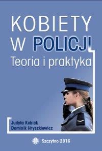 Kobiety w Policji. Teoria i praktyka - Dominik Hryszkiewicz - ebook