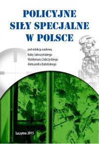 Policyjne siły specjalne w Polsce - Kuba Jałoszyński - ebook