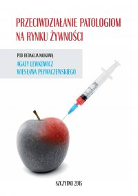 Przeciwdziałanie patologiom na rynku żywności - Agata Lewkowicz - ebook