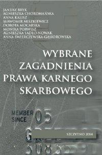 Wybrane zagadnienia prawa karnego skarbowego - Janusz Bryk - ebook