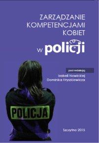 Zarządzanie kompetencjami kobiet w Policji