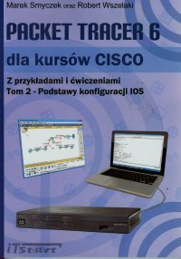 Packet Tracer 6 dla kursów CISCO Tom 2