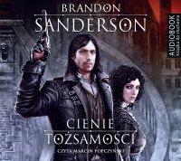 Cienie tożsamości - Brandon Sanderson - audiobook