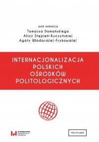 Internacjonalizacja polskich ośrodków politologicznych - Tomasz Domański - ebook