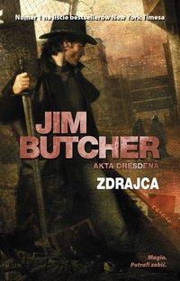 Zdrajca. Akta Dresdena - Jim Butcher - ebook