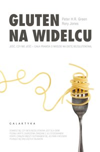 Gluten na widelcu - Peter H.R. Green - ebook