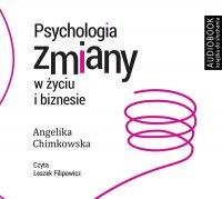 Psychologia zmiany w życiu i biznesie - darmowy fragment