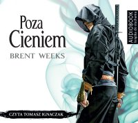 Poza cieniem - Brent Weeks - audiobook