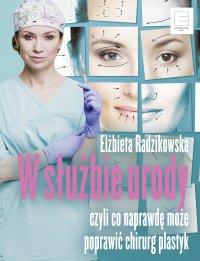 W służbie urody - Elżbieta Radzikowska - ebook