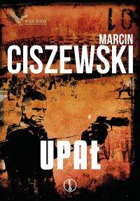 Upał - Marcin Ciszewski - ebook