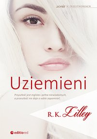 Uziemieni - R.K. Lilley - ebook