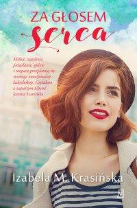 Za głosem serca - Izabela M. Krasińska - ebook