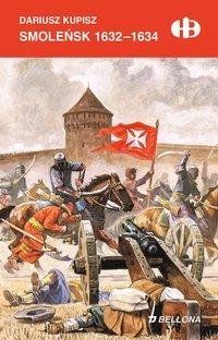 Smoleńsk 1632-1634 - Dariusz Kupisz - ebook