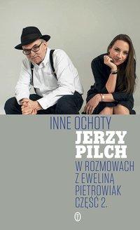 Inne ochoty - Jerzy Pilch - ebook