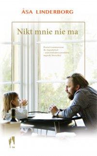 Nikt mnie nie ma - Asa Linderborg - ebook