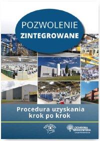 Pozwolenie zintegrowane Procedura uzyskania krok po kroku - Agnieszka Bisiorek - ebook