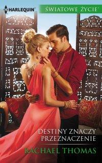 Destiny znaczy przeznaczenie - Rachael Thomas - ebook