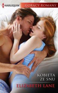 Kobieta ze snu - Elizabeth Lane - ebook