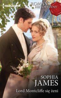 Lord Montcliffe się żeni - Sophia James - ebook