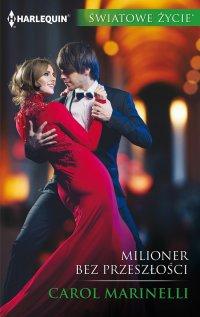 Milioner bez przeszłości - Carol Marinelli - ebook
