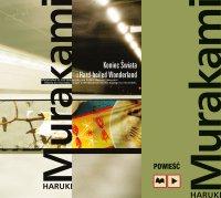 Koniec Świata i Hard-boiled Wonderland - Haruki Murakami - audiobook