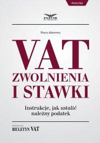 VAT zwolnienia i stawki instrukcje jak ustalić należny podatek