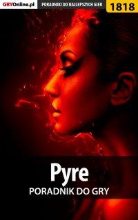 Pyre - poradnik do gry