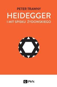 Heidegger i mit spisku żydowskiego - Peter Trawny - ebook