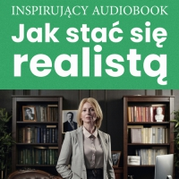 Jak stać się realistą - Zespół autorski - Andrew Moszczynski Institute - audiobook