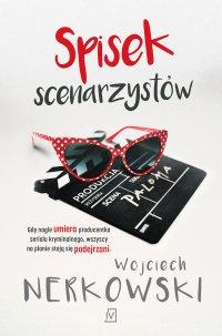 Spisek scenarzystów - Nerkowski Wojciech - ebook