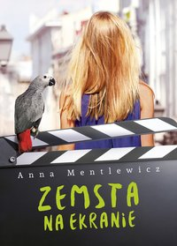 Zemsta na ekranie - Anna Mentlewicz - ebook