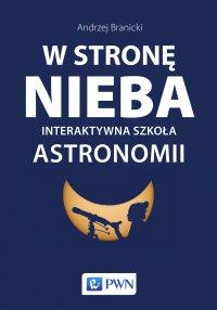 W stronę nieba: Interaktywna szkoła astronomii