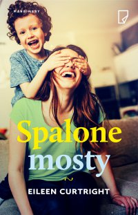 Spalone mosty - Eileen Curtright - ebook