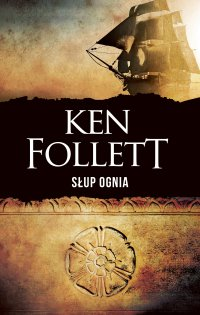 Słup ognia - Ken Follett - ebook